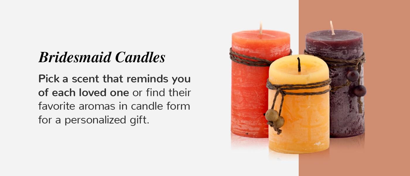 bridesmaid candle idea