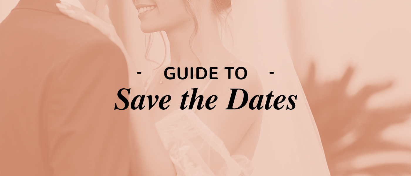 Guide to Save the Dates
